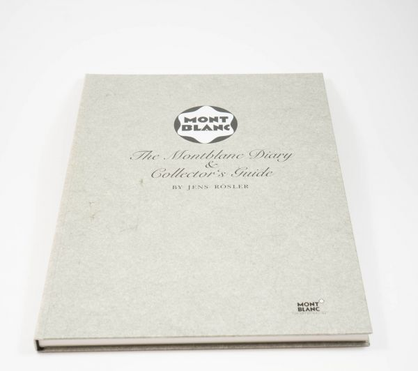 The Montblanc Diary & Collector´s Guide by Jens Rösler